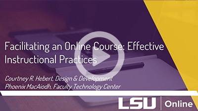 Facilitating an Online Course: Effective Instructional Practices Video thumbnail